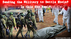 Sending The Military To Battle Ebola? Is This For Real?