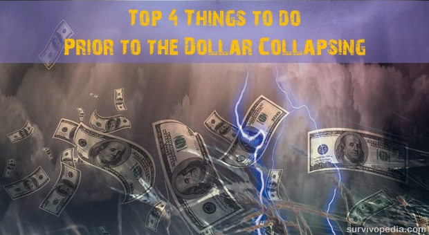 Things to do prior to dollar collapsing