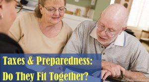 Taxes And Preparedness – Do They Fit Together?