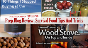 Prep Blog Review: Survival Food Tips And Tricks