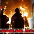 Eri Garner, Michael Brown and Ferguson street violence