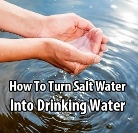 turn salt water into drinking water