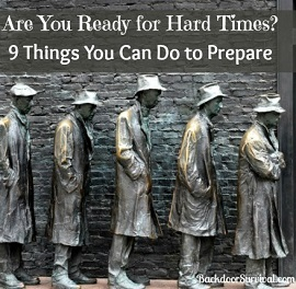 prepare for hard times