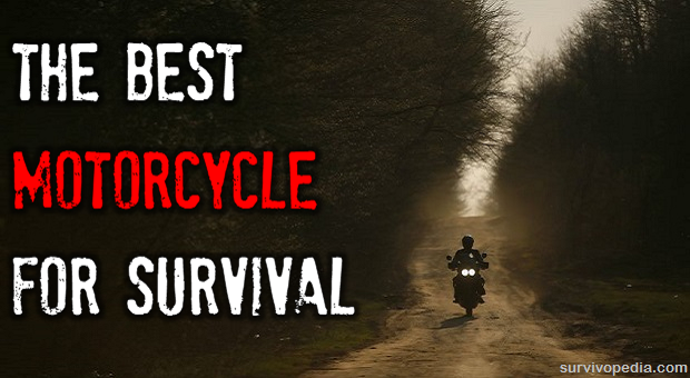 Best Motorcycle for Survival