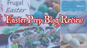 Easter Prep Blog Review