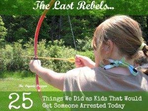 25-Things-We-Did-as-Kids-That-Would-Get-Someone-Arrested-Today