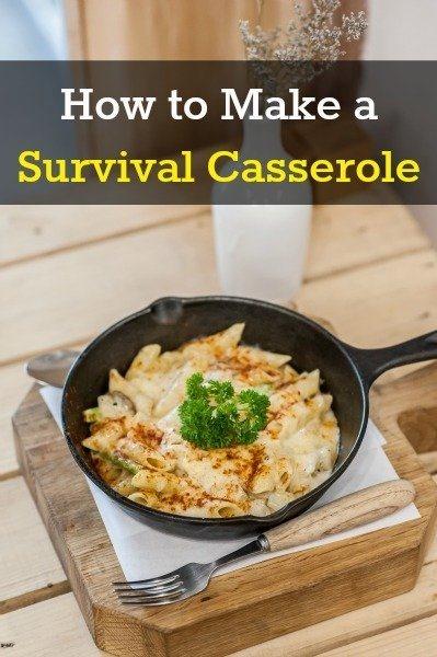 Survival casserole