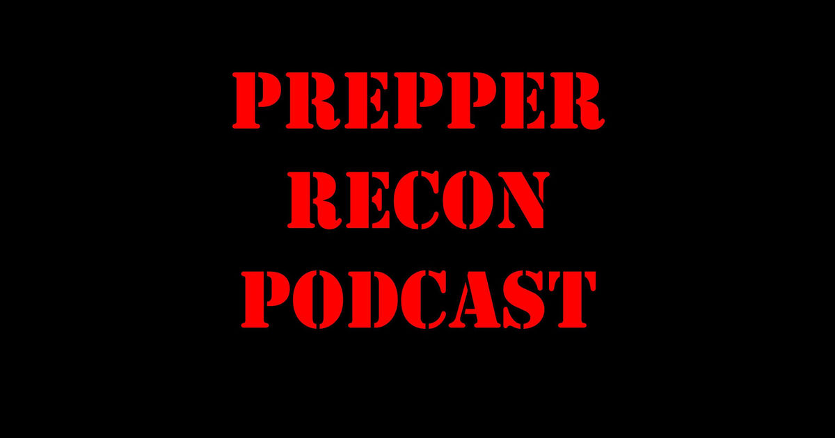 Prepper Recon Podcast