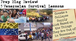 Prep Blog Review: 5 Venezuelan Survival Lessons