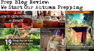 Prep Blog Review: We Start Our Autumn Prepping