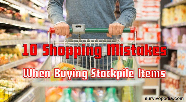 Shopping Mistakes When Stockpiling