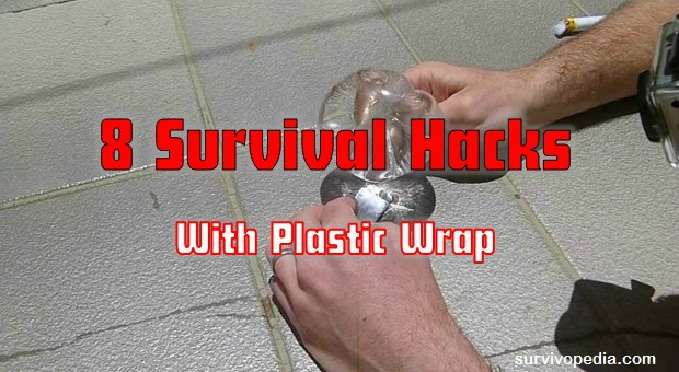 Survival Hacks Using Plastic Wrap