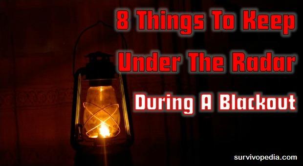 Things To Keep Under The Radar