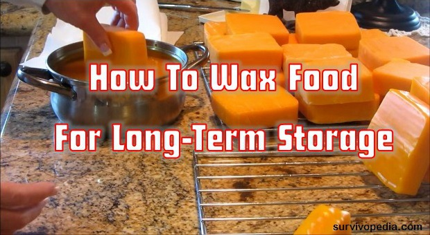 How To Wax Food For Long Term Storage