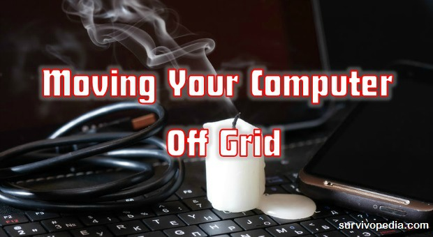 Moving Your Computer Off-Grid