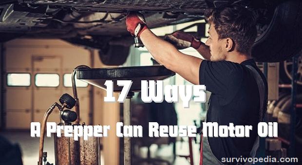 survivopedia_17-ways-a-prepper-can-reuse-motor-oil