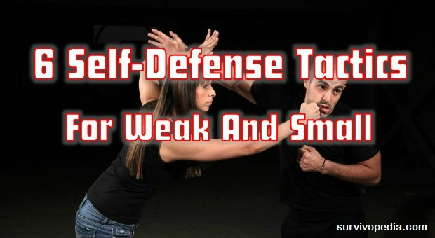 6 Self-Defense Tactics For Weak And Small