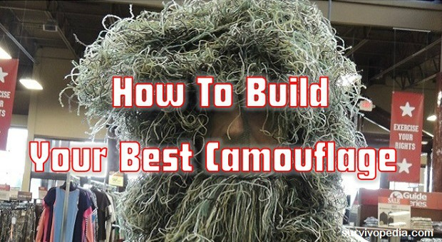 How To Build Your Best Camouflage