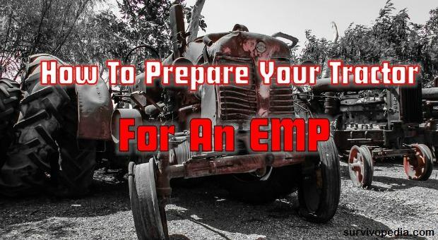 Tractor EMP Survival