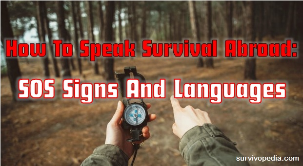How To Speak Survival Abroad: SOS Signs And Languages