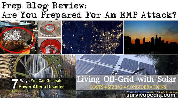 Prep Blog Review: Are You Prepared For An EMP Attack?