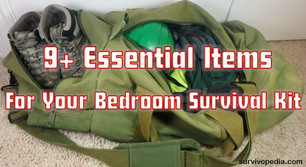 Survivopedia 9+ Essential Items For Your Bedroom Survival Kit