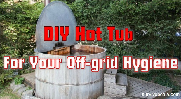Survivopedia DIY Hot Tub For Your Off Grid Hygiene