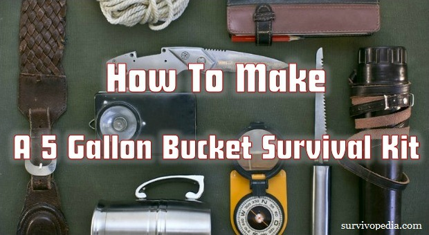 How To Make A 5 Gallon Bucket Survival Kit