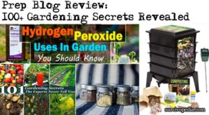 Prep Blog Review: 100+ Gardening Secrets Revealed