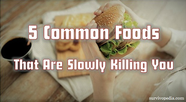 Survivopedia_5_Common_Foods_That_Are_Slowly_Killing_You1