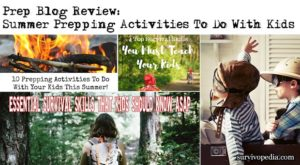 Prep Blog Review: Summer Prepping Activities To Do With Kids