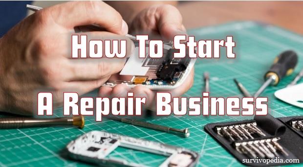 Survivopedia_How_To_Start_A_Repair_Business
